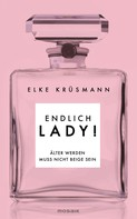 Elke Krüsmann: Endlich Lady! ★★★★