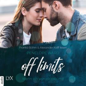 Off Limits - Wenn ich von dir träume (Ungekürzt)