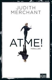 ATME! - Thriller