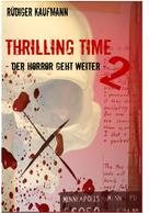 Rüdiger Kaufmann: Thrilling Time 2