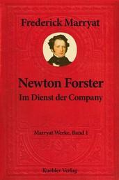 Newton Forster - Im Dienst der Company