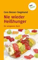 Cora Besser-Siegmund: Nie wieder Heißhunger ★★★
