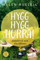 Helen Russell: Hygg Hygg Hurra! ★★★★