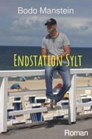 Bodo Manstein: Endstation Sylt