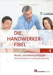 """E-Book """"Die Handwerker-Fibel"""" - Band 4: Berufs- und Arbeitspädagogik"""