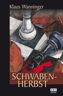 Klaus Wanninger: Schwaben-Herbst ★★★★