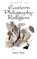 Justin F. Stone: Gateway to Eastern Philosophy & Religion