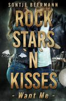 Sontje Beermann: Rockstars `n` Kisses - Want Me ★★★★★