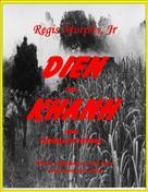 Regis Murphy Jr.: Dien Khanh
