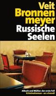 Veit Bronnenmeyer: Russische Seelen (eBook) ★★★★
