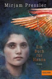 Ein Buch für Hanna - Roman
