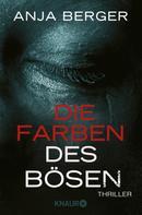 Anja Berger: Die Farben des Bösen ★★★★
