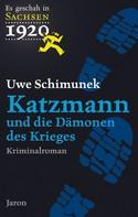 Uwe Schimunek: Katzmann und die Dämonen des Krieges ★★★★