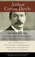 Arthur Conan Doyle: Sherlock Holmes: Gesammelte Romane & Detektivgeschichten / Sherlock Holmes: The Collected Novels & Stories - Zweisprachige Ausgabe (Deutsch-Englisch) / Bilingual edition (German-English)