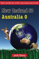Jack Sharp: New Zealand 50 Australia 0