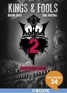 Silas Matthes: Kings & Fools. Verstörende Träume