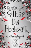Kerstin Gier: Silber - Die Hochzeit ★★★★