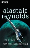 Alastair Reynolds: Träume von Unendlichkeit ★★★★