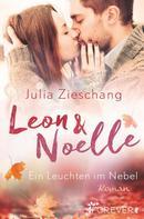 Julia Zieschang: Leon & Noelle – Ein Leuchten im Nebel ★★★★