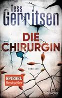 Tess Gerritsen: Die Chirurgin ★★★★