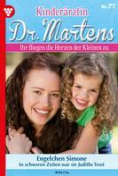 Britta Frey: Kinderärztin Dr. Martens 77 – Arztroman