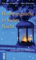 Nikolaus Schneider: Hoffnungslicht in kalter Nacht