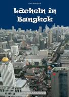 Klaus Heidenreich: Lächeln in Bangkok ★★★★