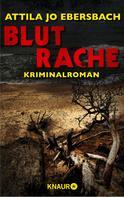 Attila Jo Ebersbach: Blutrache. Ein Edersee-Krimi ★★★★