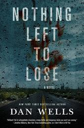 Nothing Left to Lose - A Novel