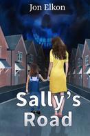 Jon Elkon: Sally's Road