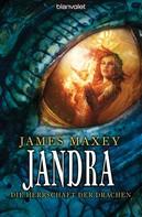 James Maxey: Jandra ★★★★★