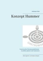 Konzept Hummer - Gastroworks Restaurantaktionen exellent planen und umsetzen