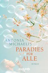 Paradies für alle - Roman