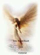 Victoria Wasser: Das Engelbuch