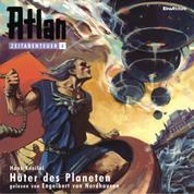 Atlan Zeitabenteuer 04: Hüter des Planeten - Atlan Zeitabenteuer