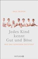 Paul Bloom: Jedes Kind kennt Gut und Böse ★★★★★