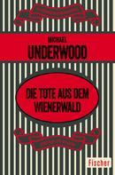 Michael Underwood: Die Tote aus dem Wienerwald ★★★