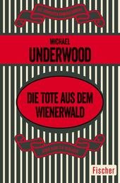 Die Tote aus dem Wienerwald - Kriminalroman