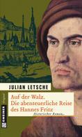 Julian Letsche: Auf der Walz ★★★★