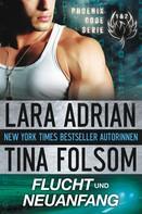Tina Folsom: Flucht und Neuanfang (Phoenix Code 1 & 2) ★★★★