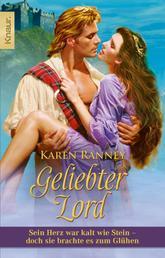 Geliebter Lord - Highland-Saga Band 4