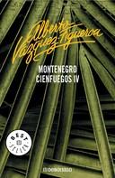 Alberto Vázquez-Figueroa: Montenegro (Cienfuegos 4)