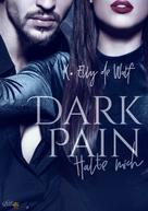 K. Elly de Wulf: Dark Pain: Halte mich