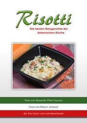 Risotti - Die besten Reisgerichte der italienischen Küche