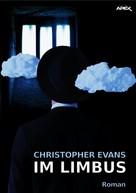 Christopher Evans: IM LIMBUS ★★
