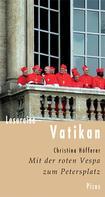 Christina Höfferer: Lesereise Vatikan ★★★★
