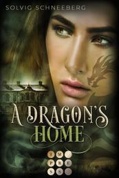A Dragon's Home (The Dragon Chronicles 4) - Fantasy-Liebesroman für Drachenfans