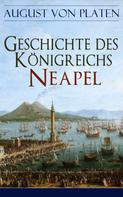 August von Platen: Geschichte des Königreichs Neapel