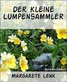 Margarete Lenk: Der kleine Lumpensammler