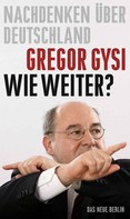 Gregor Gysi: Wie weiter? ★★★★